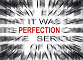Blured text with focus on PERFECTION — Stock Photo