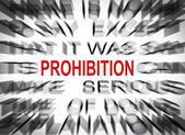 Blured text with focus on PROHIBITION — Stock Photo