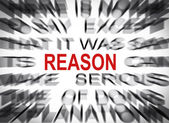 Blured text with focus on REASON — Photo