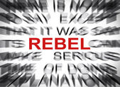 Blured text with focus on REBEL — Stock Photo