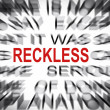 Stock Photo: Blured text with focus on RECKLESS