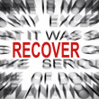 Stock Photo: Blured text with focus on RECOVER