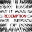 Blured text with focus on REDEMPTION — Stock Photo