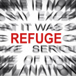Stock Photo: Blured text with focus on REFUGE