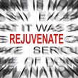 Blured text with focus on REJUVENATE — Stock Photo