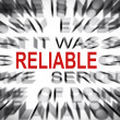 Blured text with focus on RELIABLE — Stock Photo