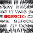 Stock Photo: Blured text with focus on RESURRECTION