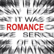 Stock Photo: Blured text with focus on ROMANCE
