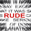 Blured text with focus on RUDE — Stock Photo