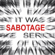 Blured text with focus on SABOTAGE — Stock Photo