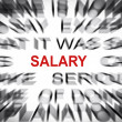 Blured text with focus on SALARY — Stock Photo