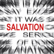 Blured text with focus on SALVATION — Stock Photo