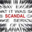 Stock Photo: Blured text with focus on SCANDAL