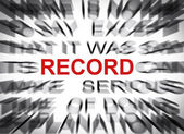 Blured text with focus on RECORD — Stock Photo