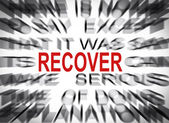 Blured text with focus on RECOVER — Stock Photo