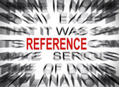 Blured text with focus on REFERENCE — Stockfoto