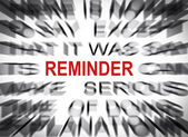 Blured text with focus on REMINDER — Stock Photo