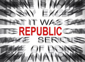 Blured text with focus on REPUBLIC — Stock Photo