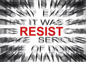 Blured text with focus on RESIST — Stock Photo