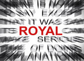 Blured text with focus on ROYAL — Stock Photo