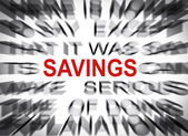 Blured text with focus on SAVINGS — Stock fotografie