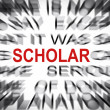 Foto Stock: Blured text with focus on SCHOLAR