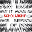 Stock Photo: Blured text with focus on SCHOLARSHIP