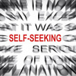 Blured text with focus on SELF-SEEKING — Stock Photo