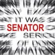 Stock Photo: Blured text with focus on SENATOR