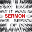 Stock Photo: Blured text with focus on SERMON