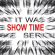 Blured text with focus on SHOW TIME — Stok fotoğraf