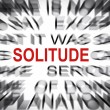 Blured text with focus on SOLITUDE — Stock Photo