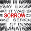Blured text with focus on SORROW — Stock Photo #33933195