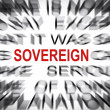Blured text with focus on SOVEREIGN — Stock Photo