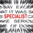 Stock Photo: Blured text with focus on SPECIALIST