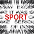 Stock Photo: Blured text with focus on SPORT