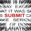 Blured text with focus on SUBMIT — Stock Photo #33933979
