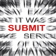 Blured text with focus on SUBMIT — Stock Photo