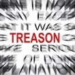 Stock Photo: Blured text with focus on TREASON