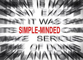 Blured text with focus on SIMPLE MINDED — Stock Photo