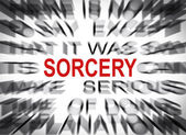 Blured text with focus on SORCERY — Stock Photo