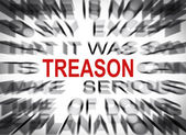 Blured text with focus on TREASON — Stock Photo