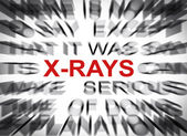 Blured text with focus on X-RAYS — Foto Stock