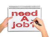 Rysunek potrzeba pracy — Zdjęcie stockowe