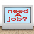 Need a job — Stock fotografie