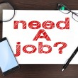 Need job — Foto de stock #31737007