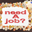 Placard with need a job — Stock Photo