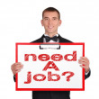 Need job — Stock Photo #41809919