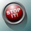 Stop It Button — Stock Photo #15992271