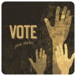 Stock Vector: Voting hands grunge poster. Vector